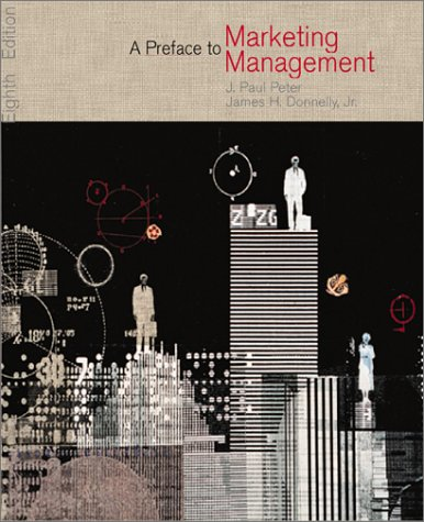 9780073661513: A Preface to Marketing Management