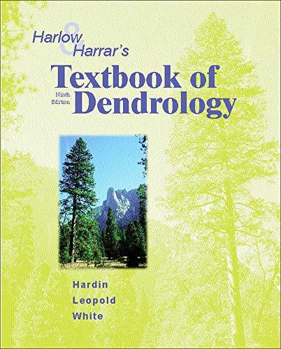 Harlow and Harrar's Textbook of Dendrology: Hardin, James W.;