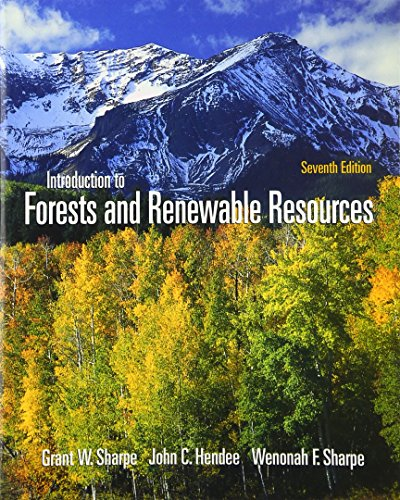 Introduction To Forest and Renewable Resources (0073661724) by Grant Sharpe; John Hendee; Wenonah Sharpe