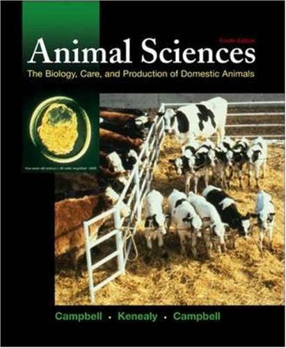 9780073661759: Animal Sciences: The Biology, Care, and Production of Domestic Animals