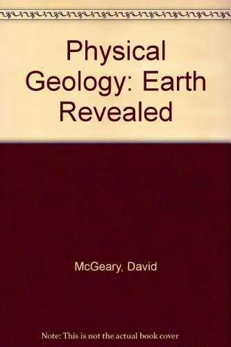 9780073661834: Physical Geology: Earth Revealed