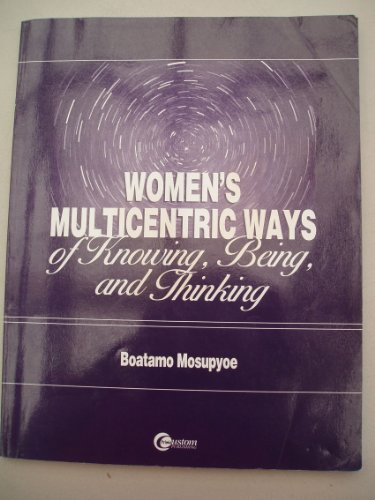 9780073662107: Women's Multicentric Ways of Knowing Being and Thinking