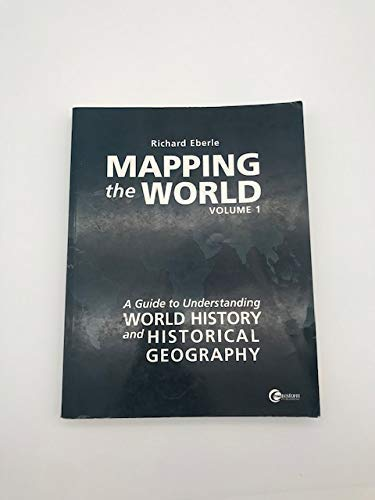 9780073662244: Mapping the World: A Guide to Understanding World History and Historical Geography