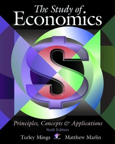 9780073662428: The Study of Economics: Principles, Concepts and Applications