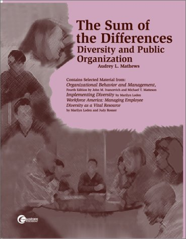 9780073662848: The Sum of the Differences Diversity and Public Organization