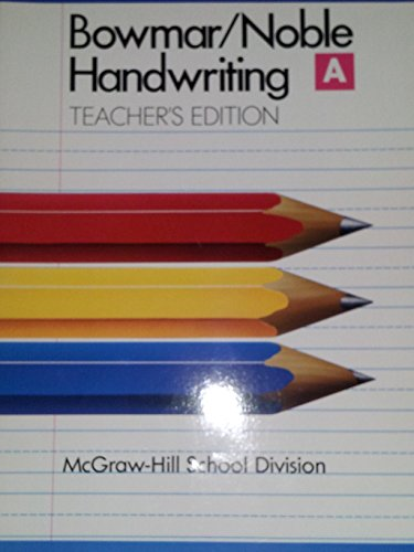 9780073757513: Bowmar/Noble Handwriting Book A Teacher's Edition