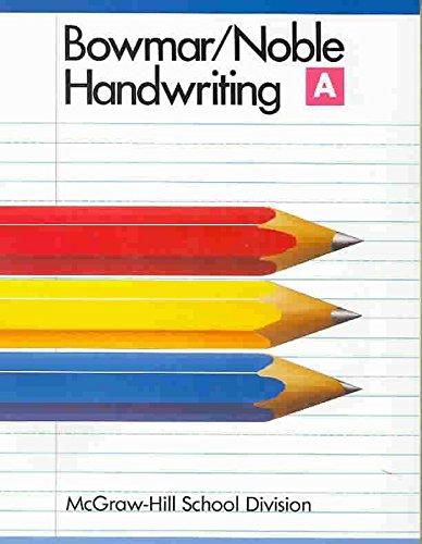 9780073757612: Bowmar/Noble Handwriting A