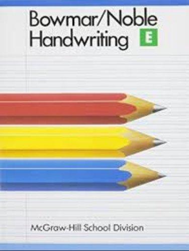 9780073757650: Bowmar/Noble Handwriting Book E