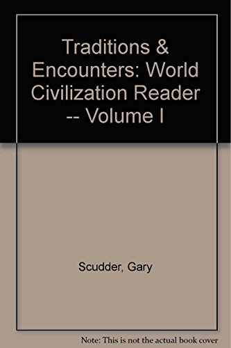 9780073785356: TRADITIONS & ENCOUNTERS: World Civilization Reader -- Volume I