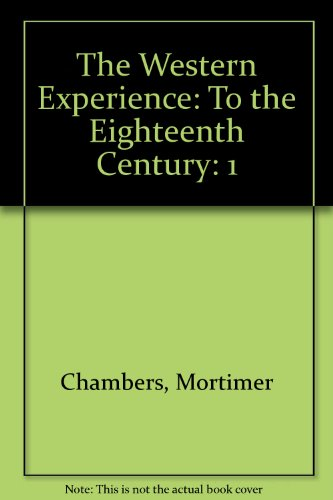 9780073968698: The Western Experience: To the Eighteenth Century