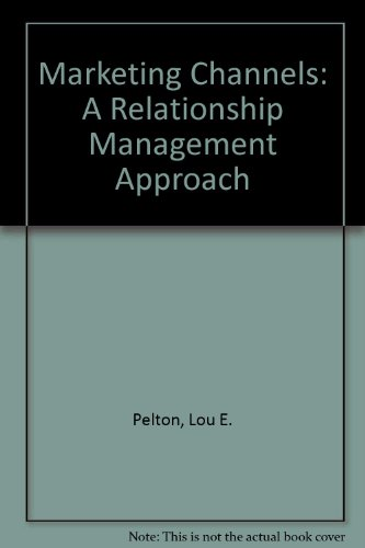 9780073972985: Marketing Channels: A Relationship Management Approach