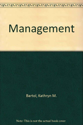 Management: Kathryn M. Bartol,
