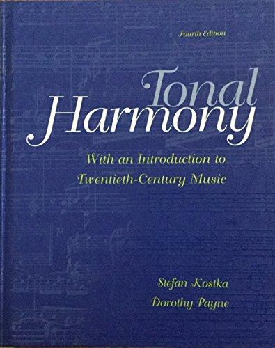 9780074010679: Tonal Harmony: With an Introduction to Twentieth-Century Music