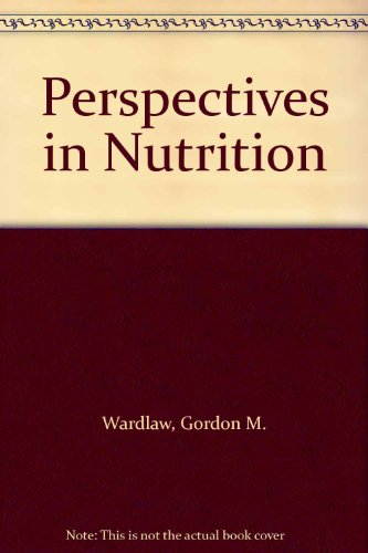 9780074033470: Perspectives in Nutrition