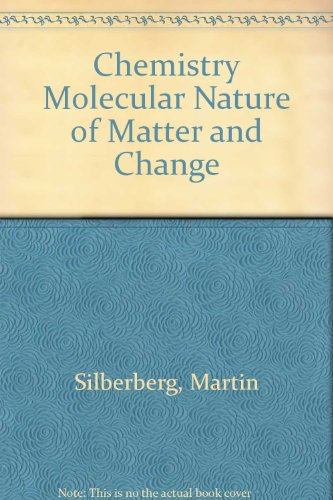9780074065761: Chemistry Molecular Nature of Matter and Change