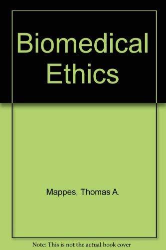 9780074069417: Biomedical Ethics