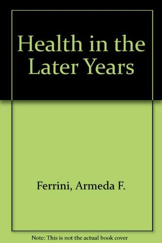 9780074091357: Health in the Later Years