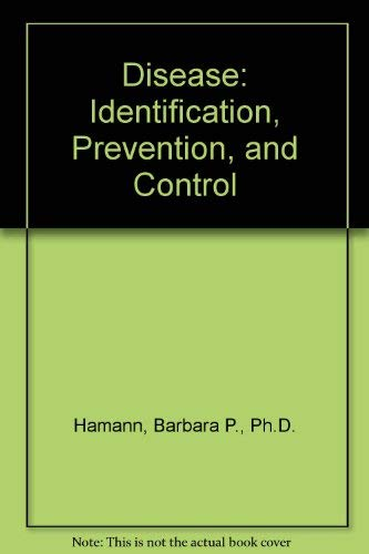 9780074091388: Disease: Identification, Prevention, and Control
