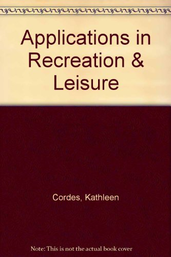 9780074092699: Applications in Recreation & Leisure