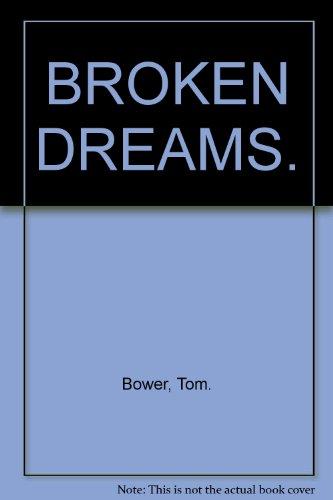 9780074322079: BROKEN DREAMS.