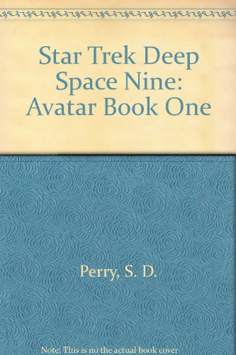 9780074340059: Star Trek Deep Space Nine: Avatar Book One