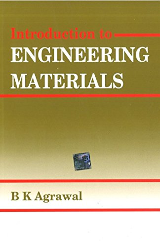 Introduction to Engineering Materials: B.K. Agarwal