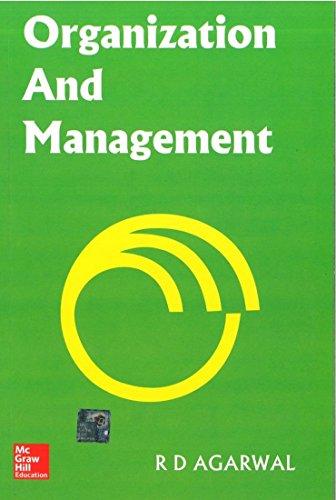 Organization and Management: R. Agarwal