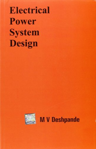 Electrical Power System Design: M. Deshpande