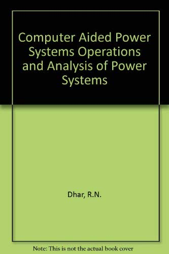 9780074515808: Computer Aided Power System Operation and Analysis