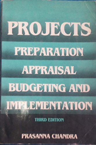 9780074516287: Projects: preparation, appraisal, budgeting and implementation