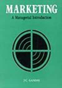 Marketing: A Managerial Introduction (9780074516423) by Gandhi