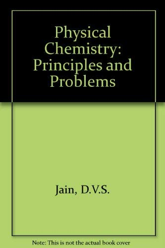 9780074516997: Physical Chemistry: Principles and Problems