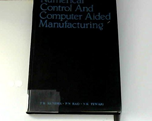 9780074517345: Numerical Control and Computer Aided Manufacturing