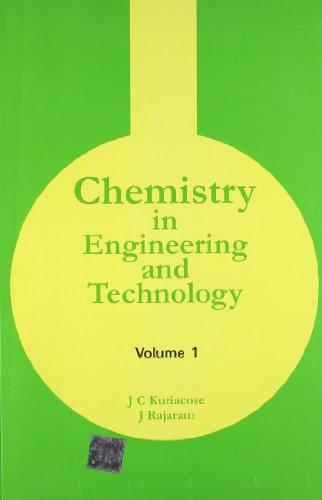 Chemistry in Engineering and Technology, Volume 1: J. Kuriacose,R. Rajaram