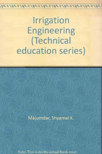 Irrigation Engineering: S. K. Mazumder