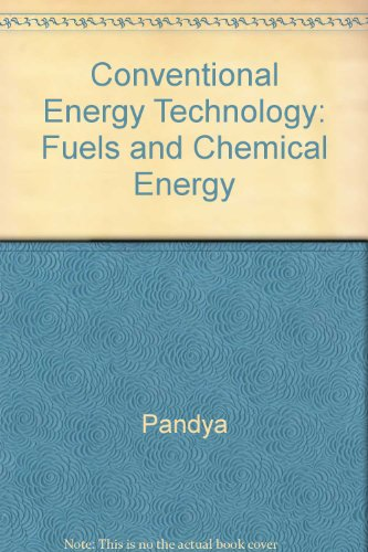 9780074518229: Conventional Energy Technology: Fuels and Chemical Energy