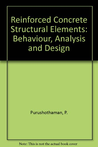 9780074518359: Reinforced Concrete Structural Elements: Behaviour, Analysis and Design