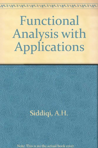 9780074519202: Functional Analysis with Applications