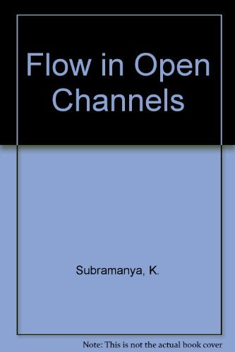 9780074519424: Flow in Open Channels