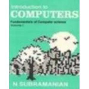 9780074519509: Computer Science Fundamentals of Computers