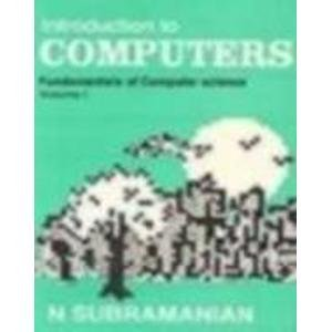 9780074519509: Introduction to Computers – Fundamentals of Computer Science