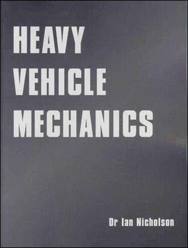 9780074520819: Heavy Vehicle Mechanics: Textbook