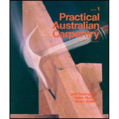 9780074521281: Practical Australian Carpentry - Framing and Construction: Book 1