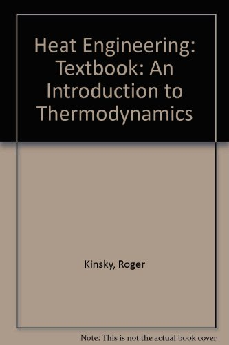 9780074526064: Heat Engineering: Textbook: An Introduction to Thermodynamics