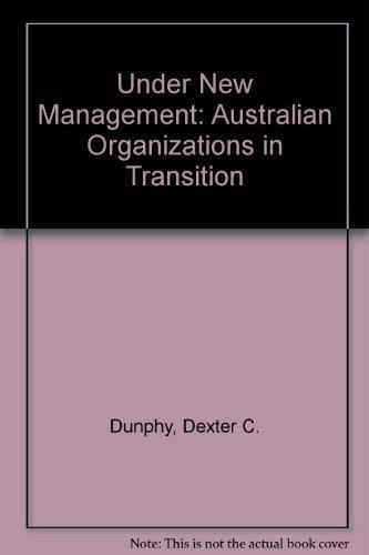 9780074526965: Under New Management: Australian Organizations in Transition