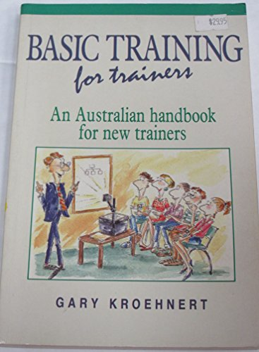 9780074527030: Basic Training for Trainers: Textbook: An Australian Handbook for New Trainers
