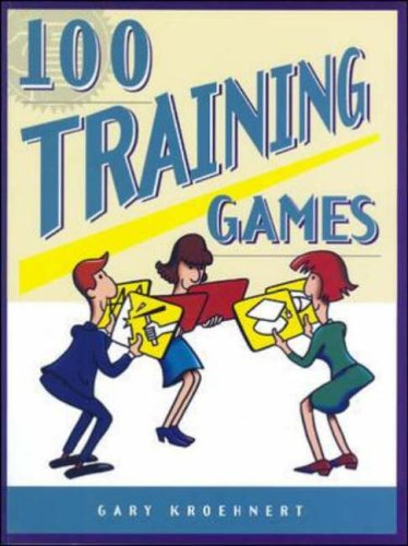 9780074527702: 100 Training Games (McGraw-Hill Training Series)