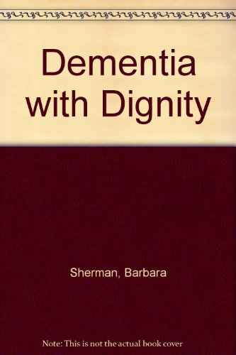 9780074528167: Dementia with Dignity