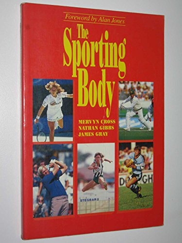 9780074528303: The Sporting Body
