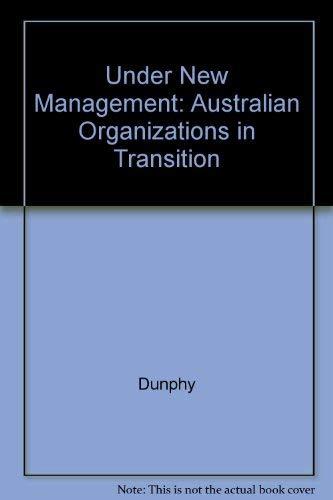 9780074529737: Under New Management: Australian Organizations in Transition